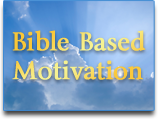 Bible Based Motivation